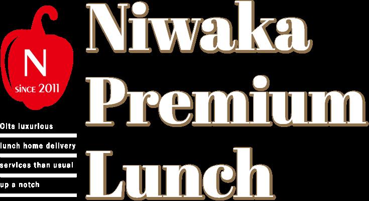 Niwaka Premium Lunch